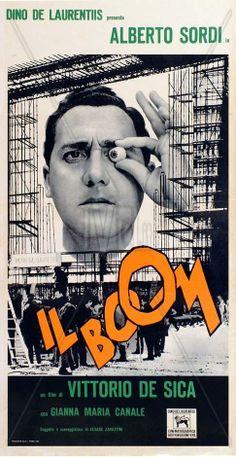 Il boom (1963)Stars: Alberto Sordi, Gianna Maria Canale, Ettore Geri, Elena Nicolai, Alceo Barnabei ~  Director: Vittorio De Sica