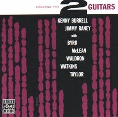 Kenny Burrell - Two Guitars