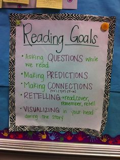 Anchor Charts -Reading Goals Need to remember this. Great for helping in comprehension stragies VERY important!