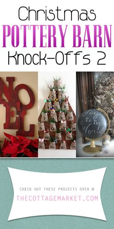 If you are looking for MORE Holiday Creating Fun then check out today's NEW Christmas Pottery Barn Knock-Offs Part TWO! Create and Enjoy!