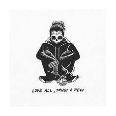 """Love all, trust few, do wrong to none"" ~W. Shakespeare 