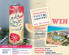 Win gift cards, luggage or a trip to Turks & Caicos from La Croix Water! (4 Winners)