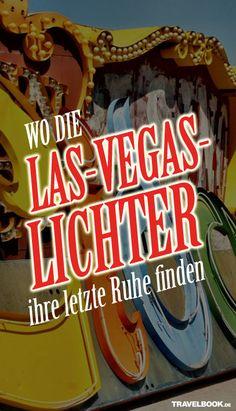 Las Vegas ist grell und bunt. Nachts glitzern die Fassaden der Kasinos. Doch was passiert mit all den Lichtern? Sie landen auf einem bizarren Friedhof.