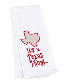 Look what I found on #zulily! White & Red 'It's a Texas Thing' Tea Towel by Young's #zulilyfinds