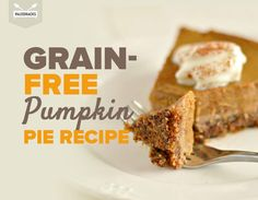 The Best Pumpkin Pie Recipe   Grain-Free, Dairy-Free, Paleo