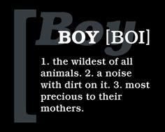 Definition Of A Boy :)