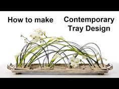 Contemporary tray design - using steelgrass/calla lilies/orchids - - YouTube