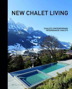 new chalet living beta-plus book