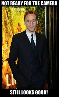 Of course. Did y'all think he wouldn't look good?? Come on. It's Tom Hiddleston. He always looks good.