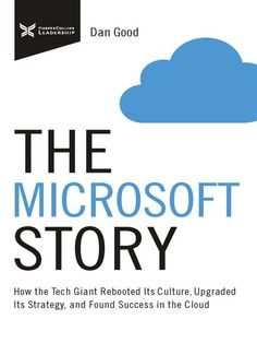 The Microsoft Story - Microsoft Library - OverDrive