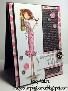 Tracybella used uptown girl OPAL the Optimist Scrapbooking, Scrapbook Cards, Tiddly Inks, Mo Manning, Art Impressions, Copics, Cool Cards, Cardmaking, Birthday Cards