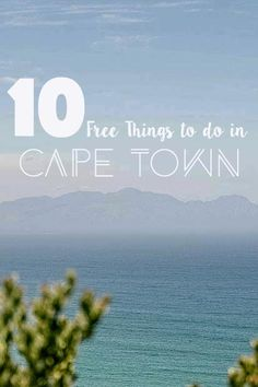 Looking for a great holiday in South Africa but don't want to spend any money? Here are my favorite free things to do in Cape Town and around.