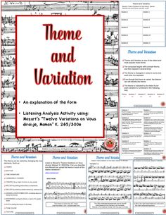 "Theme and Variations. This is an excellent 20 page resource for teaching theme and variation form. Includes an analysis activity based on Mozart's ""Twelve Variations on Vous dirai-je, Maman"" K. 265/300e"