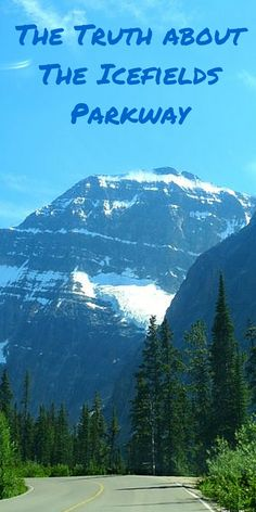 A guide to travelling the Icefields Parkway