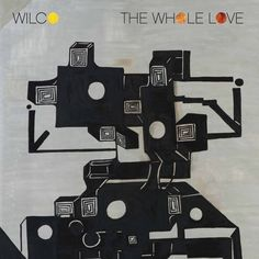 Wilco - The Whole Love on 180g 2LP   CD