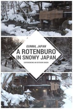 Rotenburo in Minakami, Gunma, Japan: experiencing an outdoor onsen in the snow.