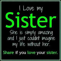 This is for my sister Christy! She is the best sister and now is the wonderful aunt to my beautiful daughter Mia!