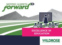 Excellence in Education - Wildrose Party - Putting Albertans First #Ableg #abpoli #Alberta #wrp