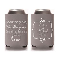 Wedding Koozies - Something Old, Something New, Something From Us To Hold Your Brew Wedding Favors for Guests, Reception Can Coolers, Personalized Stubby Holders, Destination Wedding Ideas, Rustic Wedding, Fall Wedding, Summer Wedding, Wedding Ideas #weddingkoozies