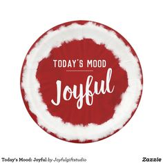Shop Today's Mood: Joyful Paper Plate created by Joyfulgiftstudio. Todays Mood, Personalized Plates, Custom Plates, Christmas Mood, New Years Eve Party, Round Stickers, Paper Plates, Joyful, Independence Day