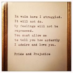 Pride and Prejudice Quote Typed on Typewriter and by farmnflea. , via Etsy.
