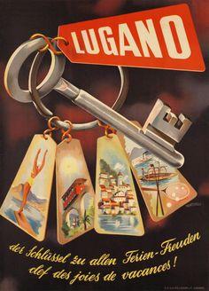 Lugano vintage travel poster by Monticelli (?) ~ 'Der schlüssel zu allen Ferien Freuden; clef des joies de vacances'