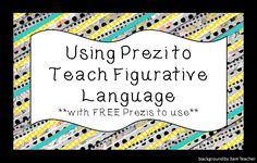 HoJos Teaching Adventures: Using Prezi to Teach Figurative Language to Your Students {especially ELL students!}