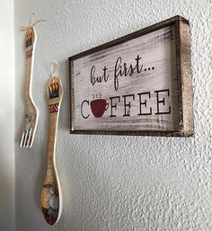 But First Coffee Sign | But First Coffee | Coffee | Coffee Sign | Coffee Decor | Wood Coffee Sign | Kitchen Decor | Coffee Bar Decor
