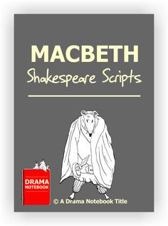 Short Shakespeare Scripts - Macbeth - Drama Notebook