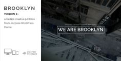 Brooklyn - Creative One Page Multi-Purpose Theme   Fully Responsive Retina Ready Extremely Customizable WP 3.7+ Ready Demo Files Included (XML) 10 Hero Styles 5 Header-Title Styles 2 Header Styles Dark & Light Fullscreen Slider Parallax Support