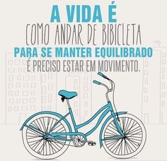 Bikepel - Pelotas QUER sistema de aluguel de bicicletas. Einstein, Bike Rollers, Love Tag, Ways To Be Happier, Bike Pedals, Framed Quotes, Bicycle, Wisdom, Positivity