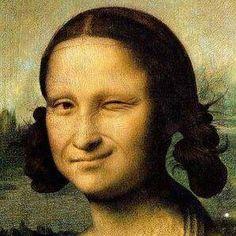 Mona Lisa, wink wink