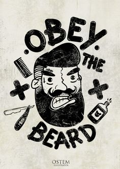 'Obey the Beard', black and white illustration.