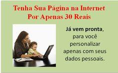 Nunca Foi Tão Fácil Ter Uma Página Pessoal.  http://www.paginalucrativa.com.br/?id=30139