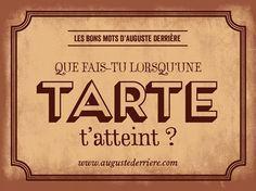 phrase d'Auguste Derrière