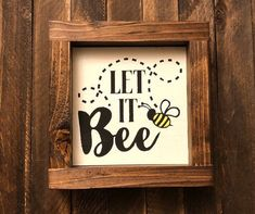Let it Bee framed mini sign Diy Home Crafts, Wood Crafts, Bee Drawing, Bee Gifts, Wood Painting Art, Bee Art, Bee Design, Country Crafts, Bee Theme