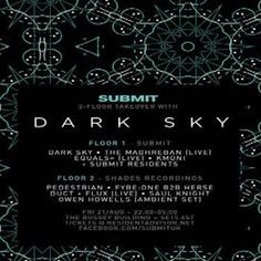 Submit with Dark Sky, Pedestrian & more at The Clf Art Cafe Aka The Bussey Building, 133 Rye Lane, London, SE15 4ST, UK on Aug 21, 2015 to Aug 22, 2015 at 10:00pm to 5:00am, URLs: Booking: http://atnd.it/30859-0 Facebook: http://atnd.it/30859-2 Twitter: http://atnd.it/30859-3 Facebook: http://atnd.it/30859-4 Facebook: http://atnd.it/30859-5 Twitter: http://atnd.it/30859-6  Category: Nightlife  Prices: 2nd Release £10, Door £12 Artists: Dark Sky, Pedestrian, The Maghreban, Shades Recordings