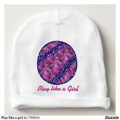 35b6b7b5e43 Play like a girl baby beanie Totally cute hat for your baby girl at the ball