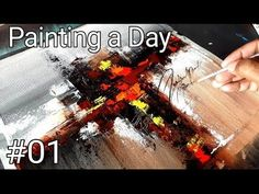 Abstract Painting / Painting A Day #01 / 365 days project / Acrylics / Demonstration - YouTube