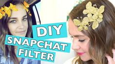 e4e53cae9f8 DIY Gold Butterfly Snapchat Filter Tutorial