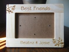 Hey, I found this really awesome Etsy listing at https://www.etsy.com/listing/227152528/personalize-best-friends-frame-wood