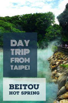 Beitou Hot Spring - Day Trip From Taipei