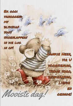 Good Morning Good Night, Good Morning Wishes, Good Morning Quotes, Lekker Dag, Evening Greetings, Afrikaanse Quotes, Goeie More, Morning Blessings, Happy Birthday Wishes
