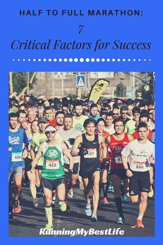 Thinking about making the jump from the half marathon to the full marathon? Consider these 7 critical success factors before you start marathon training. #halftofullmarathon #marathontraining #fullmarathon