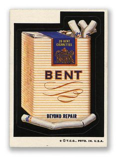 Topps Wacky Packages  4th Series 1973 BENT CIGARETTES