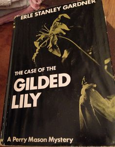 The Case of the Gilded Lily, Perry Mason, Erle Stanley Gardner