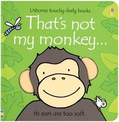 Love these books! That's Not My Monkey (Usborne Touchy-Feely Books) by Fiona Watt Touch And Feel Book, Fiona Watt, Bright Pictures, Book Series, Book Worms, Childrens Books, Toddler Books, The Help, My Books