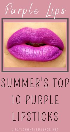 The Color Purple has both of the best worlds when it comes to lipstick shades because of the equal balance she has with Red and Blue creating a calm but fierce color all wrapped up in 1 dynamic lip color. Here is a list of the Top 10 Purple Lip colors for this season. Lipstickonthemirror.net #purplelipcolors #purplelipsticks #purplelips #lips #purple