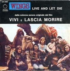 "WINGS "" Live and let die / I lie around  ""    Colonna sonora originale del film  "" James Bond 007 - Vivi e lascia morire ""  Label: Apple c006 - 05361 Year: 1973"