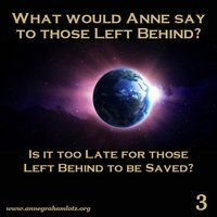 Second Left Behind Message - Is the World Falling Apart? Christian Living, Christian Faith, Angel Ministries, Anne Graham Lotz, Rapture Ready, Trust In Jesus, Jesus Return, Leave Behind, The Kingdom Of God